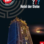 """Neuer Band """"Hotel der Diebe"""": Die drei ??? ermitteln im Lindner Hotel & Residence Main Plaza in Frankfurt am Main"""