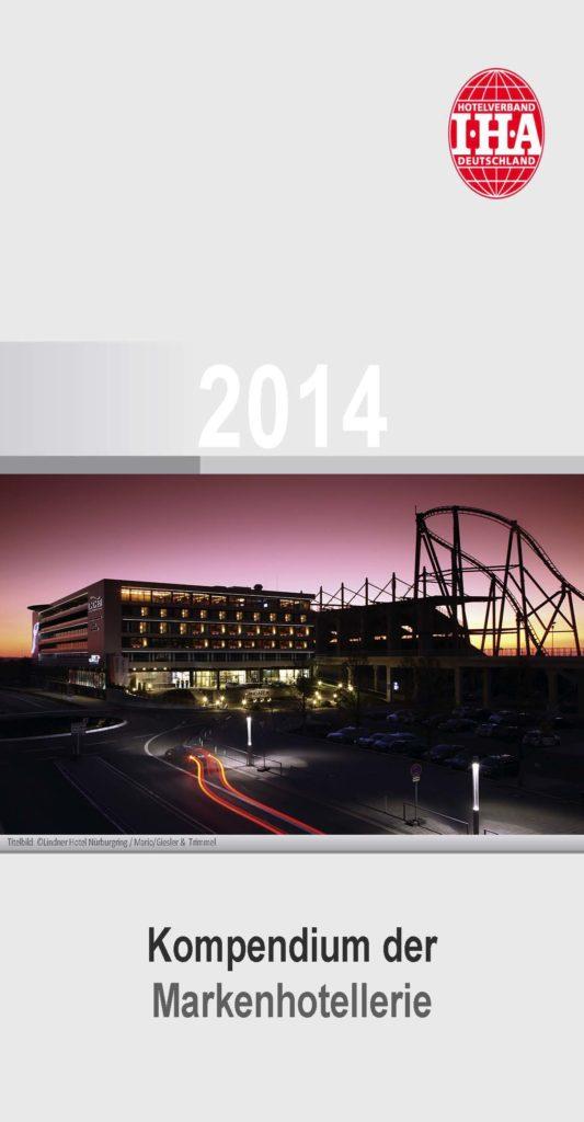 Kompendium der Markenhotellerie in Deutschland 2014