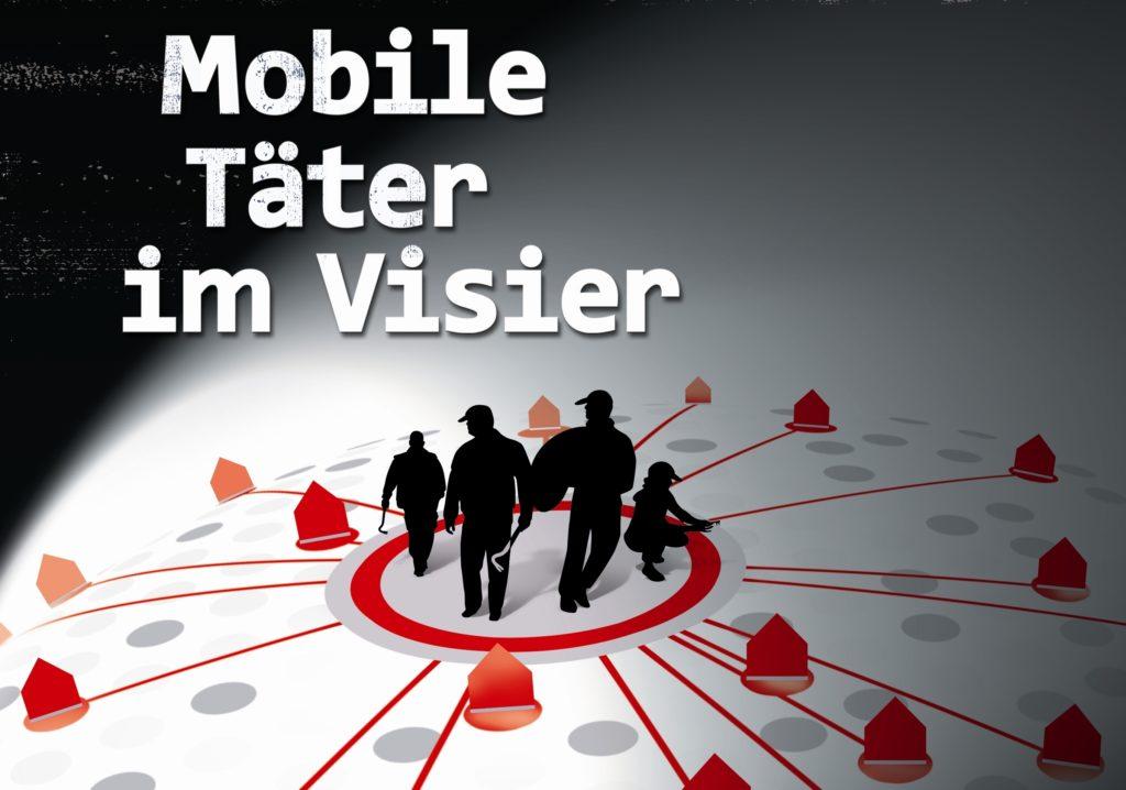 Mobile Täter im Visier